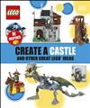 Create A Castle And Other Great LEGO Ideas