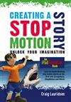 Creating a Stop Motion Story - unlock your imagination