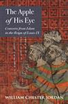 The Apple of His Eye: Converts from Islam in the Reign of Louis IX