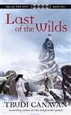 Last of the Wilds - Age of the Five Trilogy