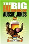 The Big Fat Book of Aussie Jokes