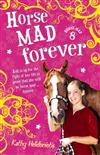Horse Mad Forever