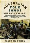 Australian Folk Songs and Bush Ballads
