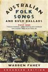 Australian Folk Songs and Bush Ballads Enhanced E-book PART ONE