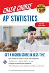 AP Statistics Crash Course, For the 2020 Exam, Book + Online