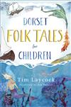 Dorset Folk Tales for Children