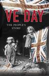 VE Day: The People's Story