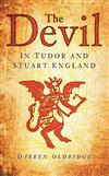 The Devil: In Tudor and Stuart England