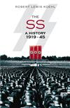 The SS: A History 1919-45
