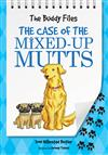 The Case of Mixed-Up Mutts
