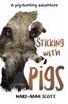 Sticking with Pigs