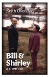Bill and Shirley: A memoir
