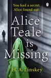 Alice Teale is Missing: The gripping thriller packed with twists