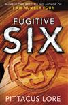 Fugitive Six: Lorien Legacies Reborn