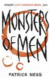 Chaos Walking Book 3: Monsters of Men