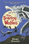The Snarling of Wolves: The Sixth Tale from the Five Kingdoms