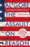 The Assault on Reason: Our Information Ecosystem, from the Age of Print to the Era of Trump