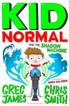 Kid Normal and the Shadow Machine