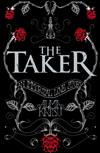 The Taker: (Book 1 of The Immortal Trilogy)