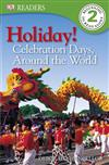 Holiday! Celebration Days around the World