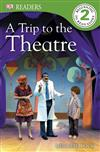 A Trip to the Theatre