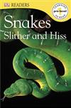 Snakes Slither and Hiss