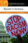 Racism in America: A Reference Handbook