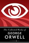 The Collected Works Of George Orwell