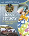 All About Materials: Does it attract? - All about magnetic materials