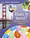 All About Materials: Does it bend? - All about stretchy materials