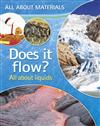 All About Materials: Does it flow? - All about liquids
