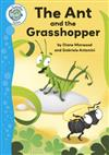 Tadpoles Tales: The Ant and the Grasshopper