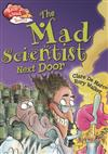 Race Ahead With Reading: The Mad Scientist Next Door