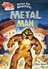 Bronze Age Adventures: Metal Man