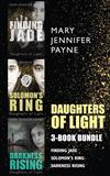 Daughters of Light 3-Book Bundle: Darkness Rising / Solomon's Ring / Finding Jade