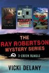 The Ray Robertson Series Ebook Bundle: Books 1-3