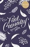 First Casualty: A #LoveOzYA Short Story