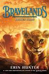 Bravelands: Broken Pride (Bravelands, Book 1)