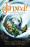 Jinxed!: The Curious Curse of Cora Bell (Jinxed, #1)