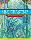 Nine Dragons: A Contemporary Fable