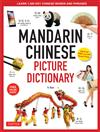 Mandarin Chinese Picture Dictionary: Learn 1,500 Key Chinese Words and Phrases (Perfect for AP and HSK Exam Prep; Includes Online Audio)