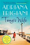 Tony's Wife: : the perfect romantic novel from the author of Big Stone Gap
