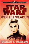 Star Wars: The Perfect Weapon (Short Story)
