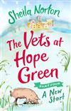 The Vets at Hope Green: Part Four: A New Start