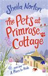 The Pets at Primrose Cottage: Part One A Place to Hide