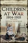"Children at War 1914-1918: ""It's my war too!"""