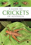 A Guide to Crickets of Australia