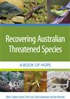 Recovering Australian Threatened Species: A Book of Hope