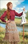 The Major's Daughter (The Fort Reno Series Book #3)