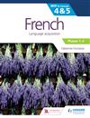 French for the IB MYP 4&5 (Phases 1-2): by Concept